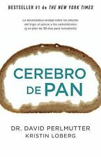 Cerebro de Pan : (Grain Brain) by David Perlmutter (2014, Paperback)