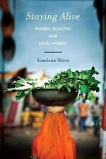 Staying Alive: Women, Ecology, and Development, Shiva, Vandana, Excellent Book