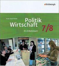 Politik/Wirtschaft 7 / 8. Arbeitsbuch. Gymnasieum. Nordrhein-Westfalen....