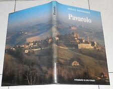 Enrico Bassignana PAVAROLO Edizione limitata numerat 1990 Livio Strasly Piemonte