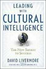 Leading with Cultural Intelligence: The New Secret to Success, Livermore Ph.D.,