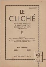 le cliché / revue des procédés de reproductions arts graphiques (n°23) 1934
