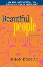 Beautiful People : My Family and Other Glamorous Varmints by Simon Doonan...