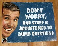 Stupid Questions Funny Store Front Picture Metal Advertisment Business Shop Sign