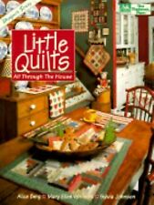 Little Quilts All Through the House Designer