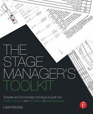 The Stage Manager's Toolkit: Templates and Communication Techniques to Guide You