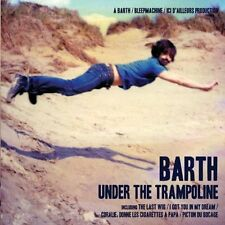 CD NEUF scellé - BARTH - UNDER THE TRAMPOLINE -C34