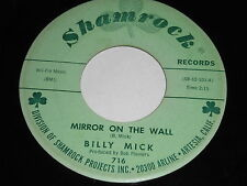 Billy Mick: Mirror On The Wall / Lonely Nights Have Ended 45 - Hillbilly