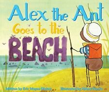 Alex the Ant Goes to the Beach, Dickey, Eric Wayne, New Book