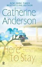 Here to Stay (Harrigan Family) - Catherine Anderson - FREE SHIP