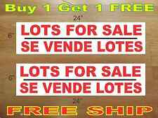 """LOTS FOR SALE SE VENDE LOTES 6""""x24"""" REAL ESTATE RIDER SIGNS Buy 1 Get 1 FREE"""
