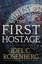 The First Hostage by Joel C. Rosenberg (2015, Hardcover)