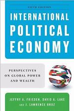 International Political Economy : Perspectives on Global Power and Wealth by J.