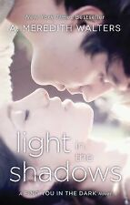 Light in the Shadows (Find You in the Dark)