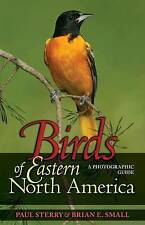 Birds of Eastern North America: A Photographic Guide as new