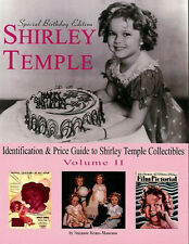 Shirley Temple Collectibles Vol 2 PRICE GUIDE BOOK Softcover 300 color pic 2003