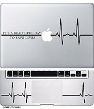 """IT'S A BEAUTIFUL DAY TO SAVE LIVES"" VINYL DECAL STICKER MACBOOK LAPTOP"