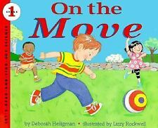 On the Move (Let's-Read-and-Find-Out Science. Stage 1)-ExLibrary