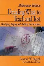 Deciding What to Teach and Test: Developing, Aligning, and Auditing the Curricul