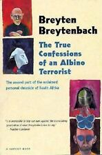 The True Confessions of an Albino Terrorist by Breytenbach, Breyten