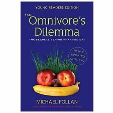 The Omnivore's Dilemma for Kids: The Secrets Behind What You Eat, Michael Pollan