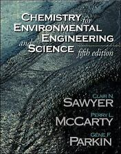 CHEMISTRY FOR ENVIRONMENTAL ENGINEERING AND SCIENCE Int'L Edition