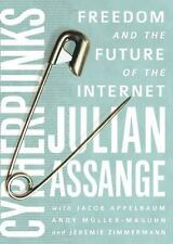 Cypherpunks : Freedom and the Future of the Internet by Julian Assange (2016,...