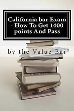 California Bar Exam - How to Get 1400 Points and Pass : The California Bar...