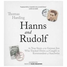 Hanns and Rudolf : The True Story of the German Jew Who Tracked and Caught...