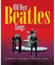 100 Best Beatles Songs: An Informed Fan's Guide-ExLibrary