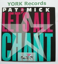 "PAT & MICK - Let's All Chant - Excellent Condition 7"" Single PWL 10"