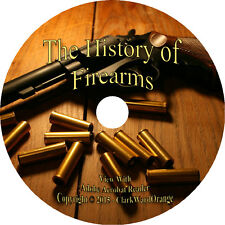 53 RARE Books on DVD, History of Firearms, Guns Rifles Manufacture How to
