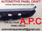 AUTOMOTIVE PANEL CRAFT DATSUN 1600/510 SEAT RAIL RUST REPAIR PANEL LEFT SIDE