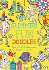 Summer Fun Doodles : Sunny Full-Color Pictures to Complete and Create by Beth...