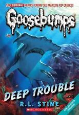 Classic Goosebumps #2: Deep Trouble by R.L. Stine