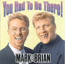 Mark & Brian : You Had to Be There (2CDs) (1997)