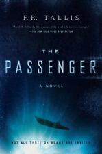 The Passenger by F. R. Tallis (2016, Hardcover)