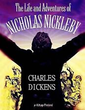 The Life and Adventures of Nicholas Nickleby by Charles Dickens (2014,...