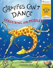 Giraffes Can't Dance: Colouring and Puzzle Fun: World Book Day Edition 2013, Par