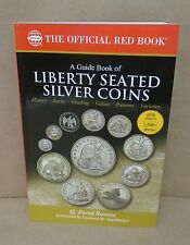A Guide Book of Liberty Seated Silver Coins Red Book Series by Bowers
