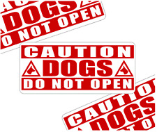 3 x CAUTION DOGS DO NOT OPEN WARNING VEHICLE STICKER DECALS  (wd10)