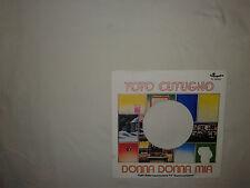 Toto Cutugno – Donna Donna Mia  - Copertina Forata Per Disco Vinile 45 Giri