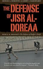 Defense of Jisr al-Doreaa - Michael L.BURGOYNE / Albert J. MARCKWARD