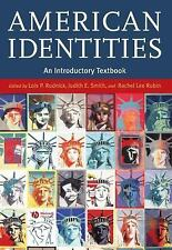 American Identities : An Introductory Textbook (2005, Hardcover, Revised)