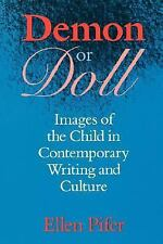 2000-09-01, Demon or Doll: Images of the Child in Contemporary Writing and Cultu