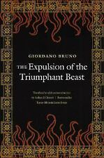 The Expulsion of the Triumphant Beast (New Edition) by Giordano Bruno (2004,...