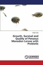 Growth, Survival and Quality of Penaeus Monodon Larvae with Probiotic by Tank...