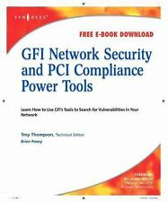 GFI Network Security and PCI Compliance Power Tools by Brien Posey (2008,...
