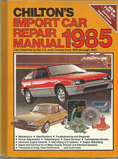 Chilton's Import Car Repair Manual 1985 FN