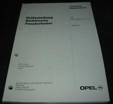 Werkstatthandbuch Opel Astra F elektrische Fensterheber Prüfanleitung 05/1997